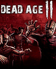 Dead Age 2尸变纪元破解版
